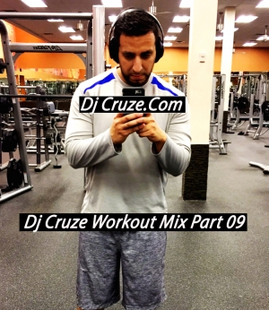 DJ Cruze - Workout Mix